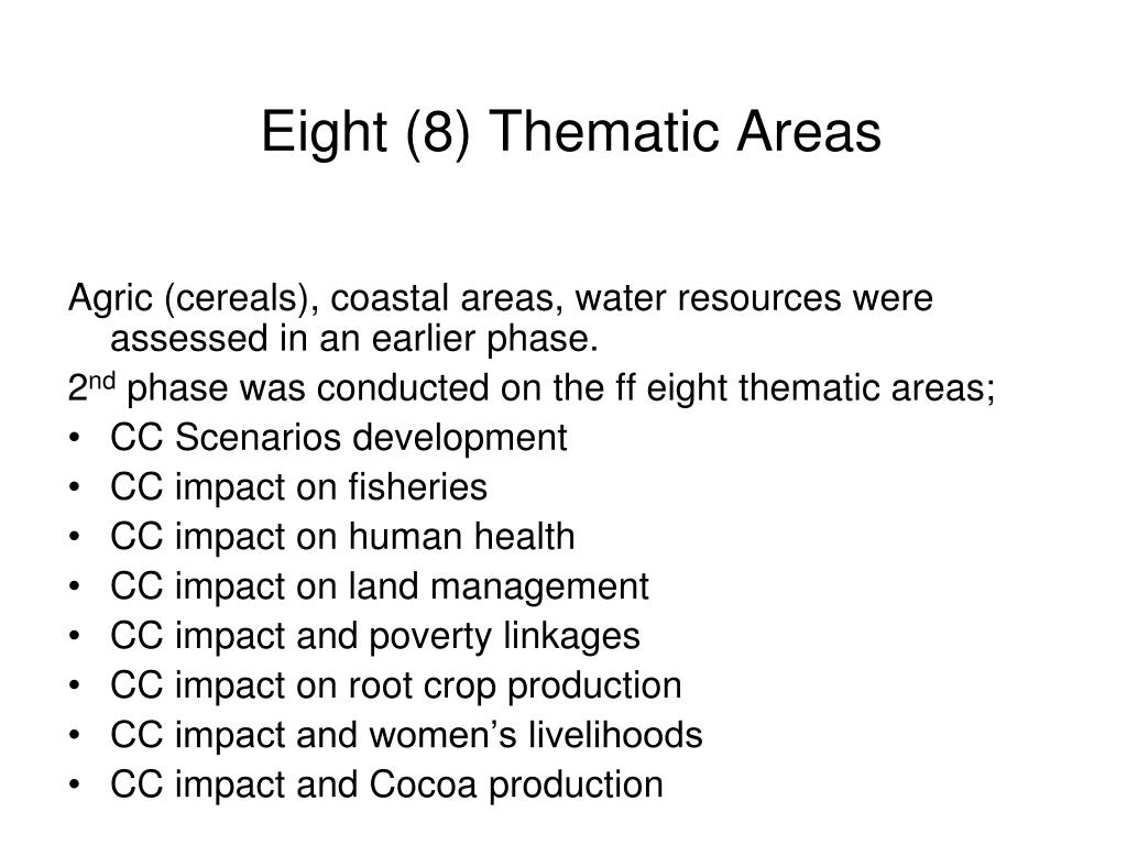 Eight (8) Thematic Areas
