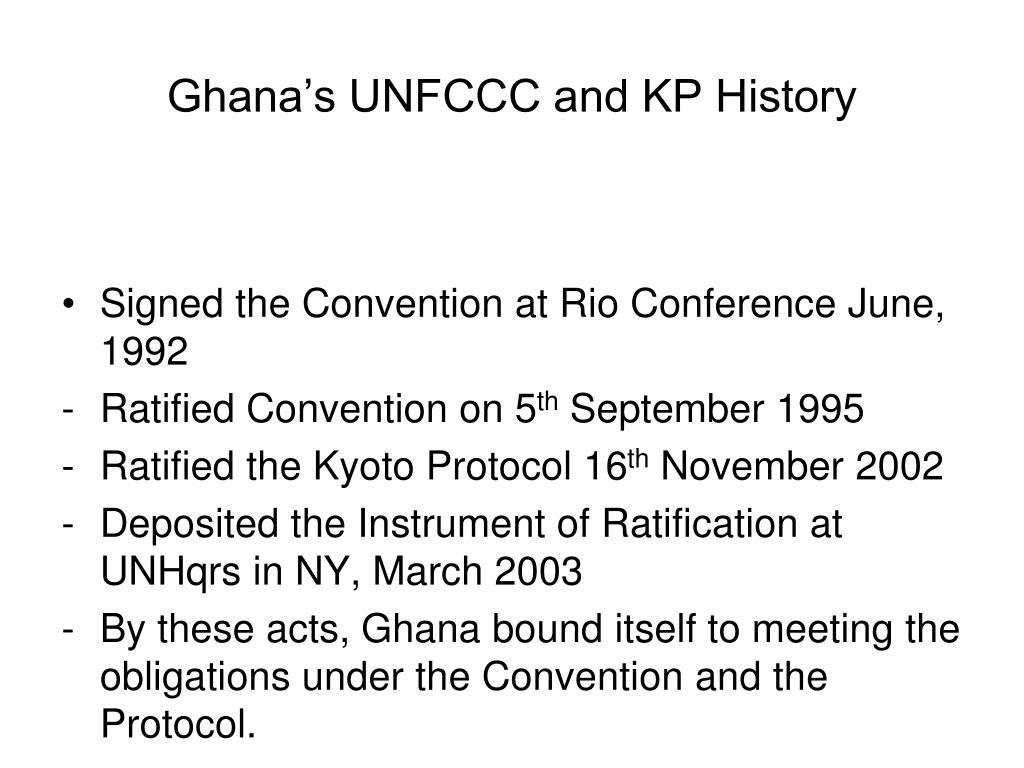 Ghana's UNFCCC and KP History