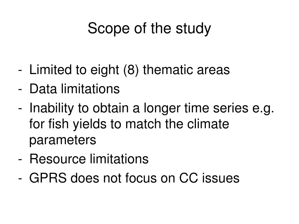 Scope of the study