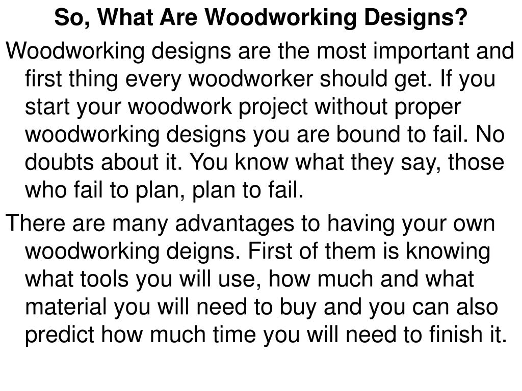 So, What Are Woodworking Designs?