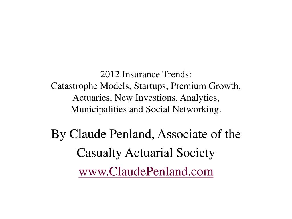 by claude penland associate of the casualty actuarial society www claudepenland com