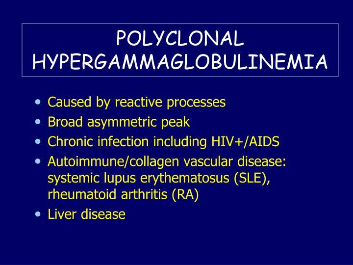 POLYCLONAL HYPERGAMMAGLOBULINEMIA