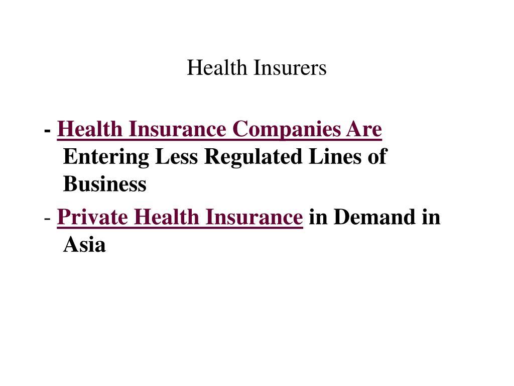Health Insurers