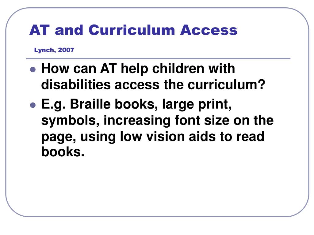 AT and Curriculum Access