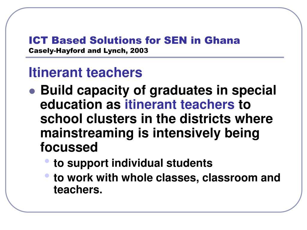ICT Based Solutions for SEN in Ghana