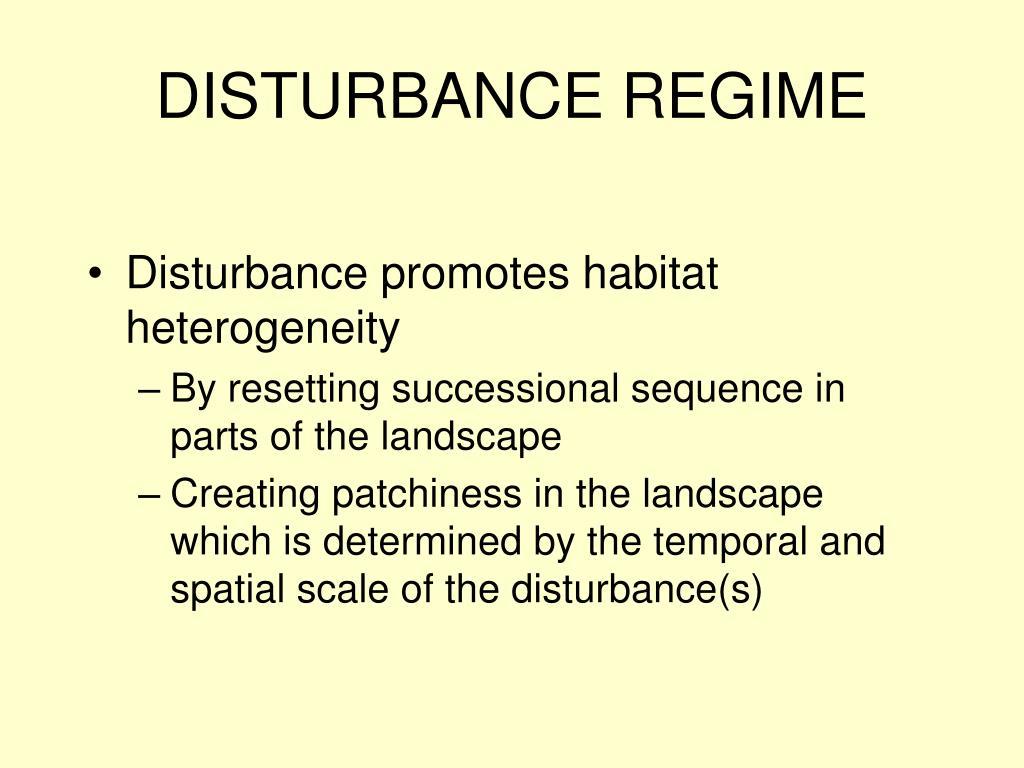 DISTURBANCE REGIME