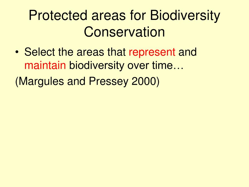 Protected areas for Biodiversity Conservation