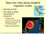 stop over sites along songbird migration routes