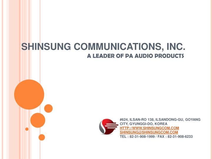 SHINSUNG COMMUNICATIONS, INC.
