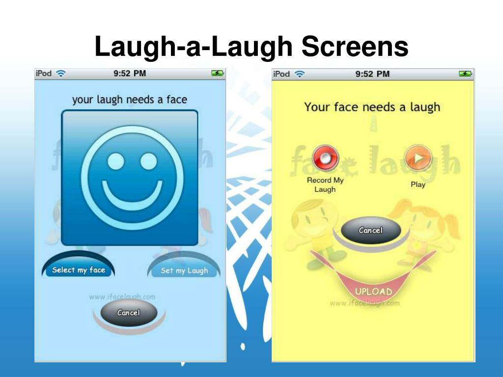 Laugh-a-Laugh Screens