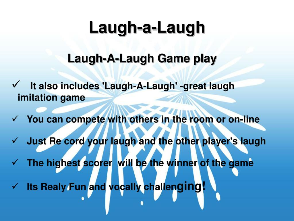 Laugh-A-Laugh Game play
