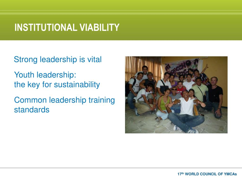 INSTITUTIONAL VIABILITY