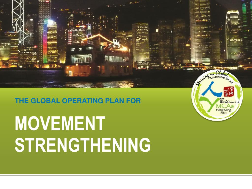 THE GLOBAL OPERATING PLAN FOR