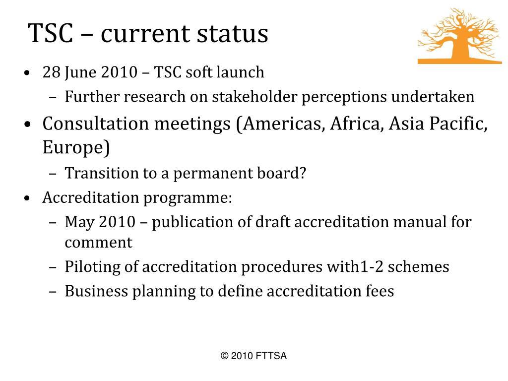 TSC – current status