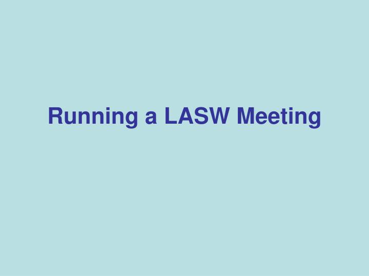 Running a LASW Meeting