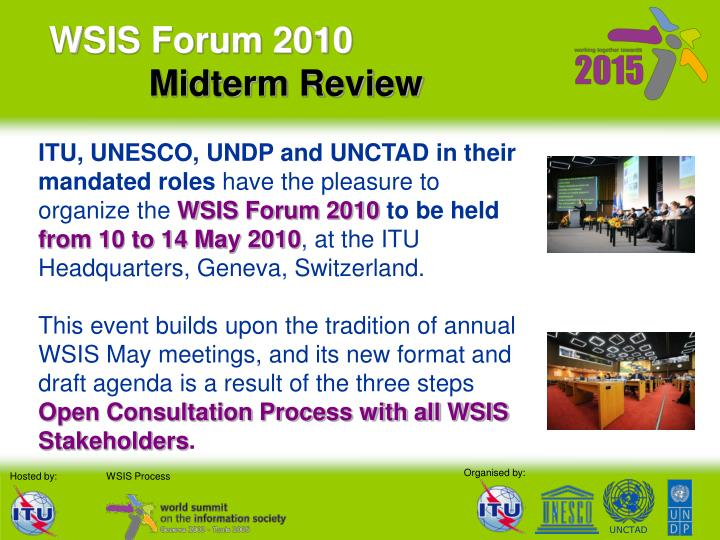 Wsis forum 2010 midterm review