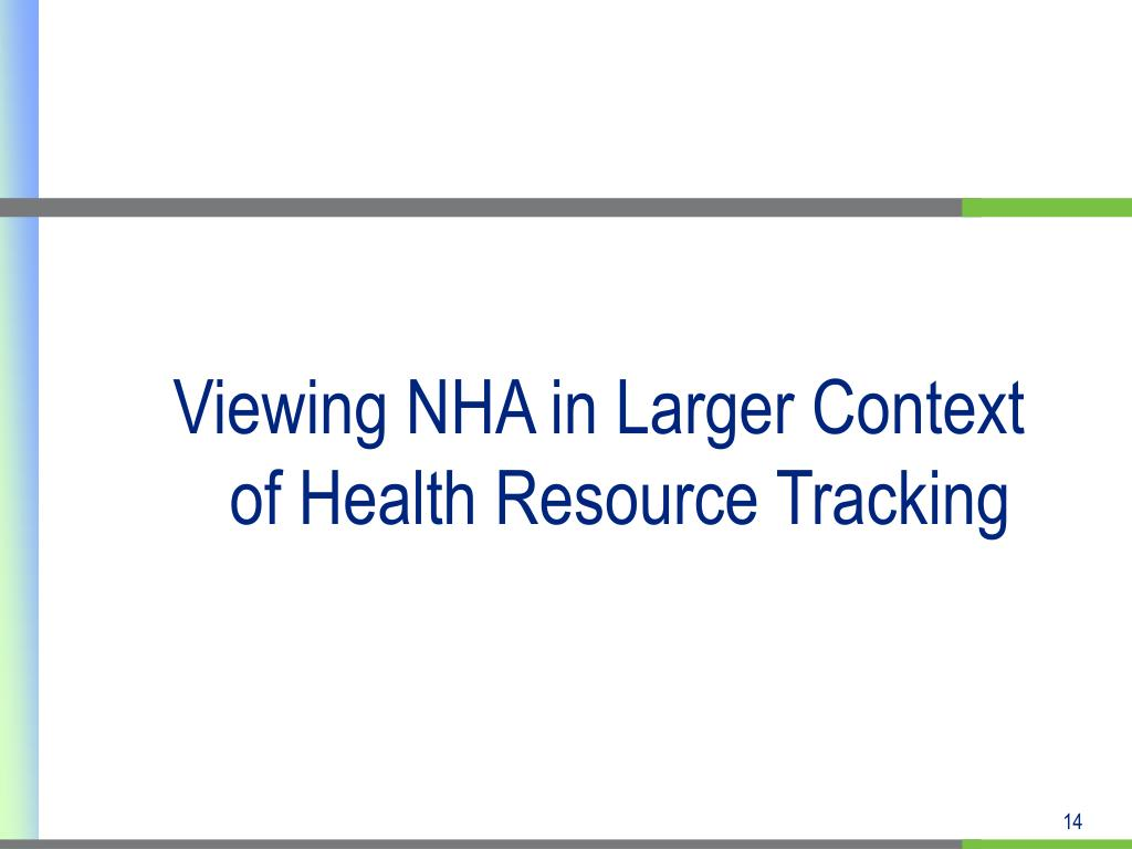 Viewing NHA in Larger Context of Health Resource Tracking