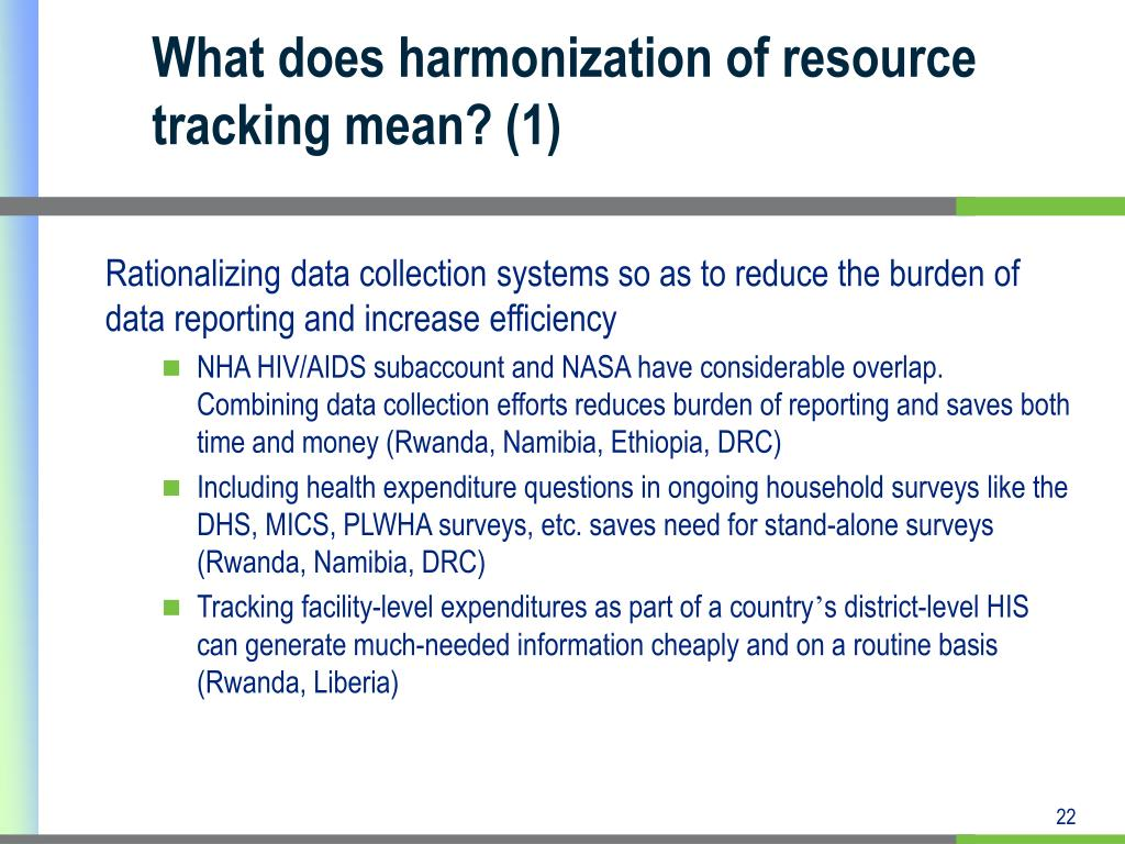 What does harmonization of resource tracking mean? (1)