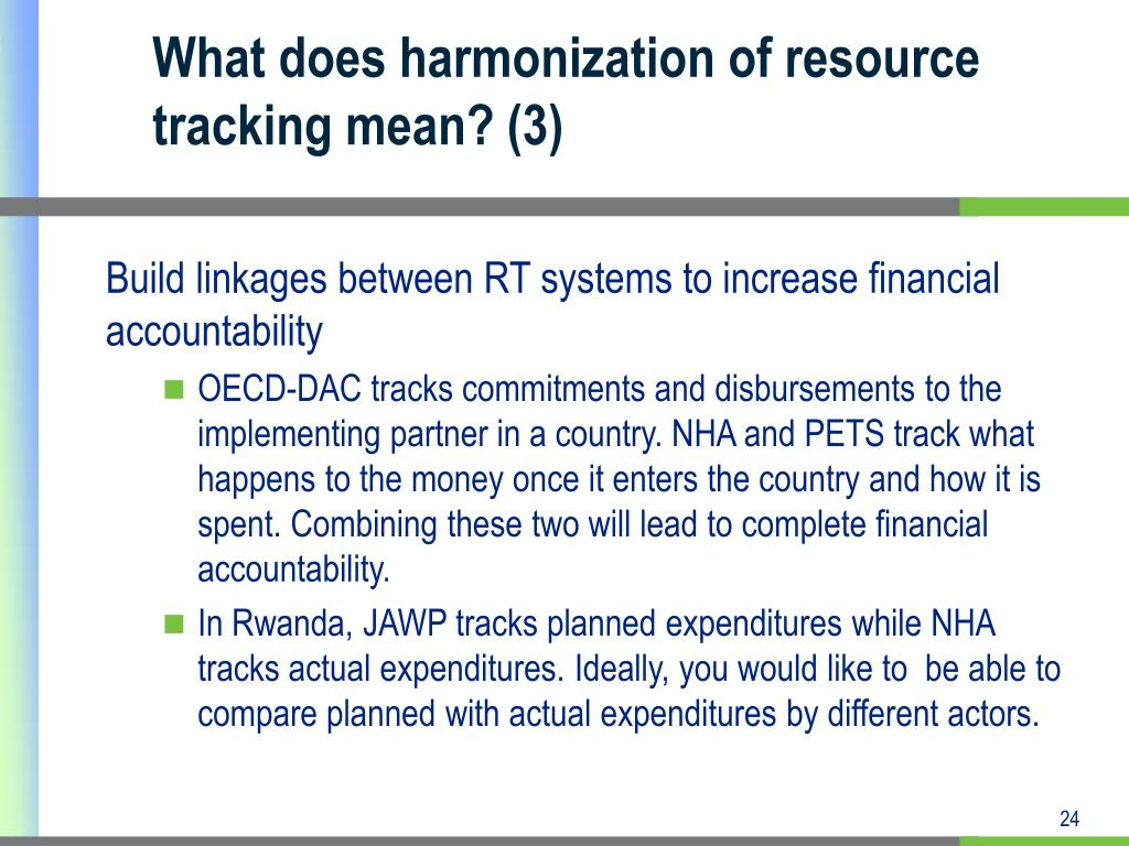 What does harmonization of resource tracking mean? (3)