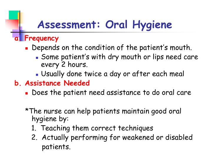 Assessment: Oral Hygiene