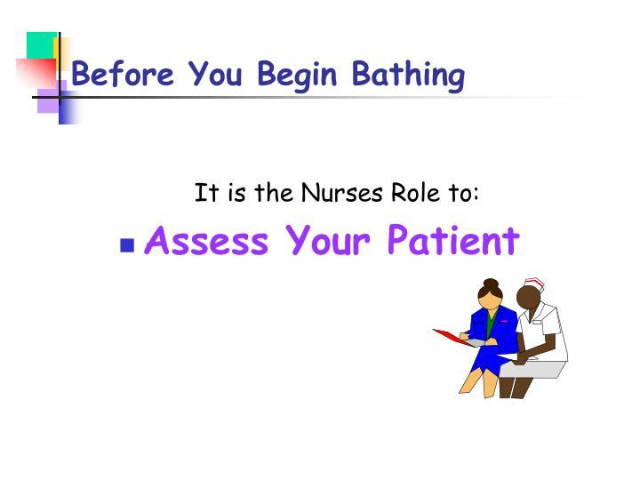 Before You Begin Bathing