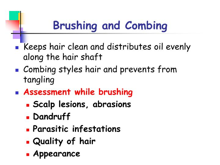 Brushing and Combing