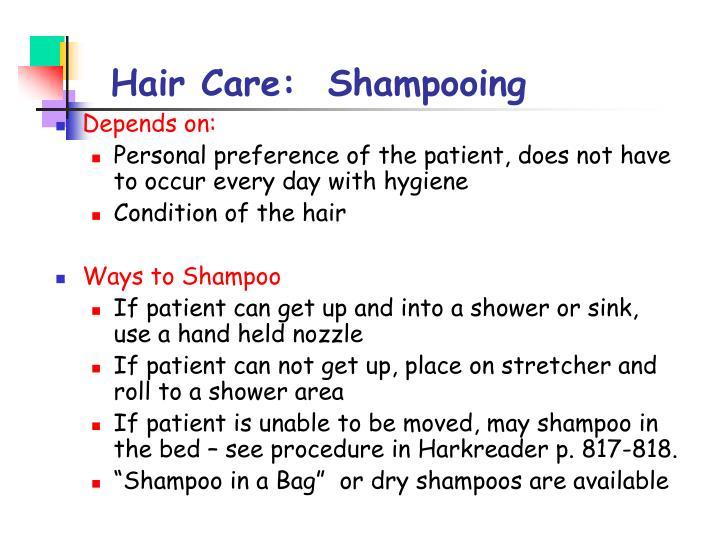 Hair Care:  Shampooing