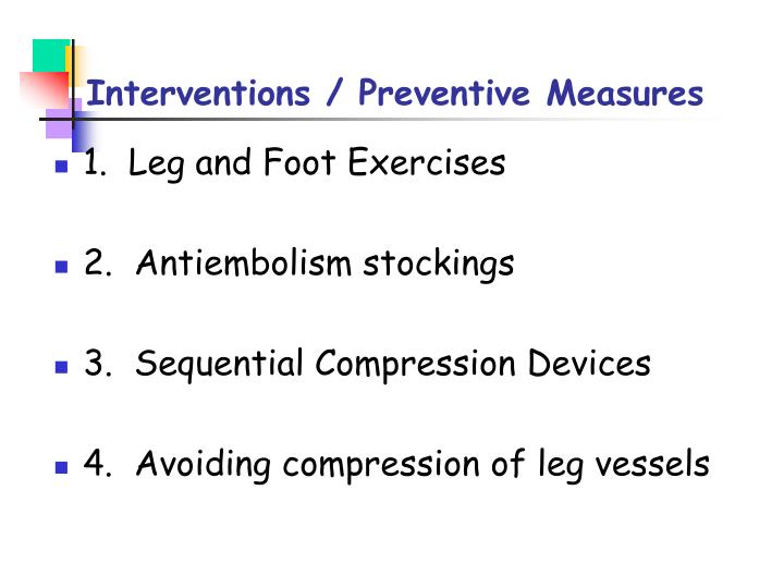 Interventions / Preventive Measures