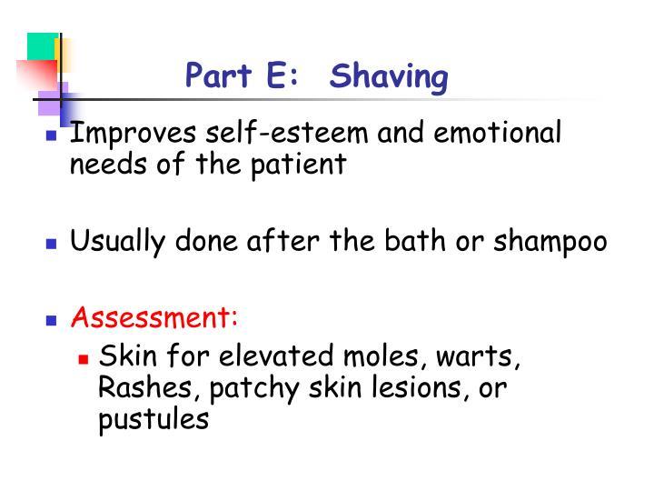 Part E:  Shaving