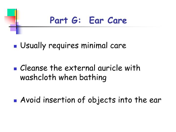 Part G:  Ear Care