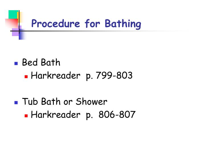 Procedure for Bathing