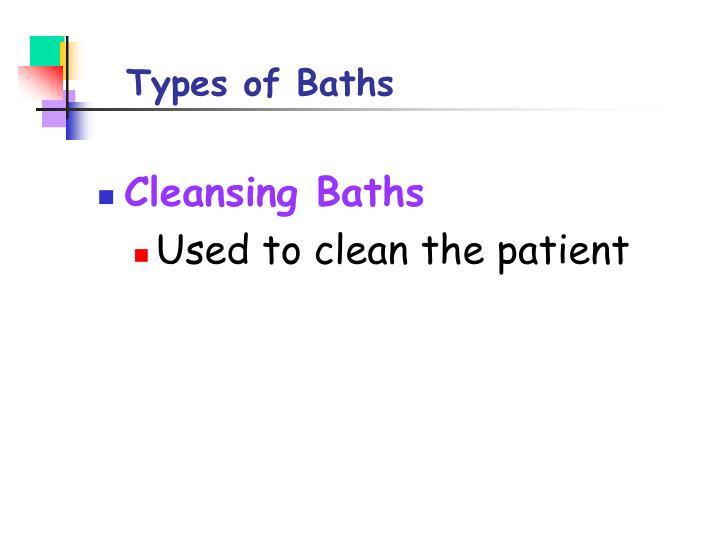 Types of Baths