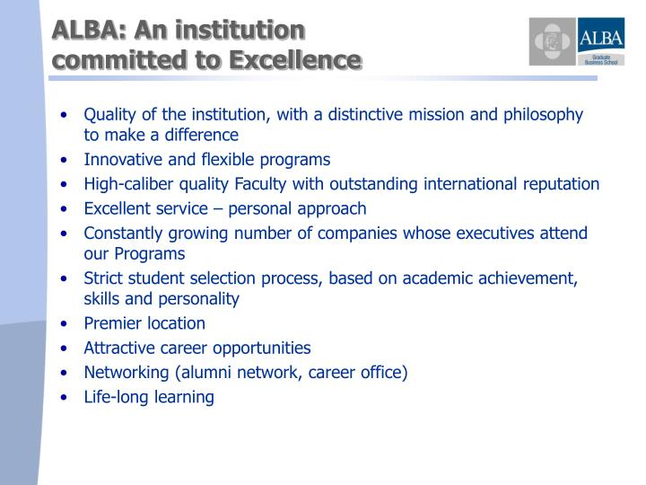 ALBA: An institution                                          committed to Excellence