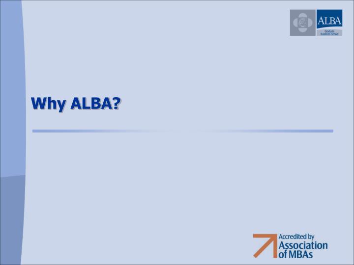 Why ALBA?