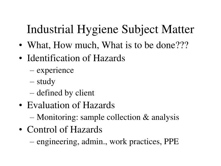Industrial Hygiene Subject Matter