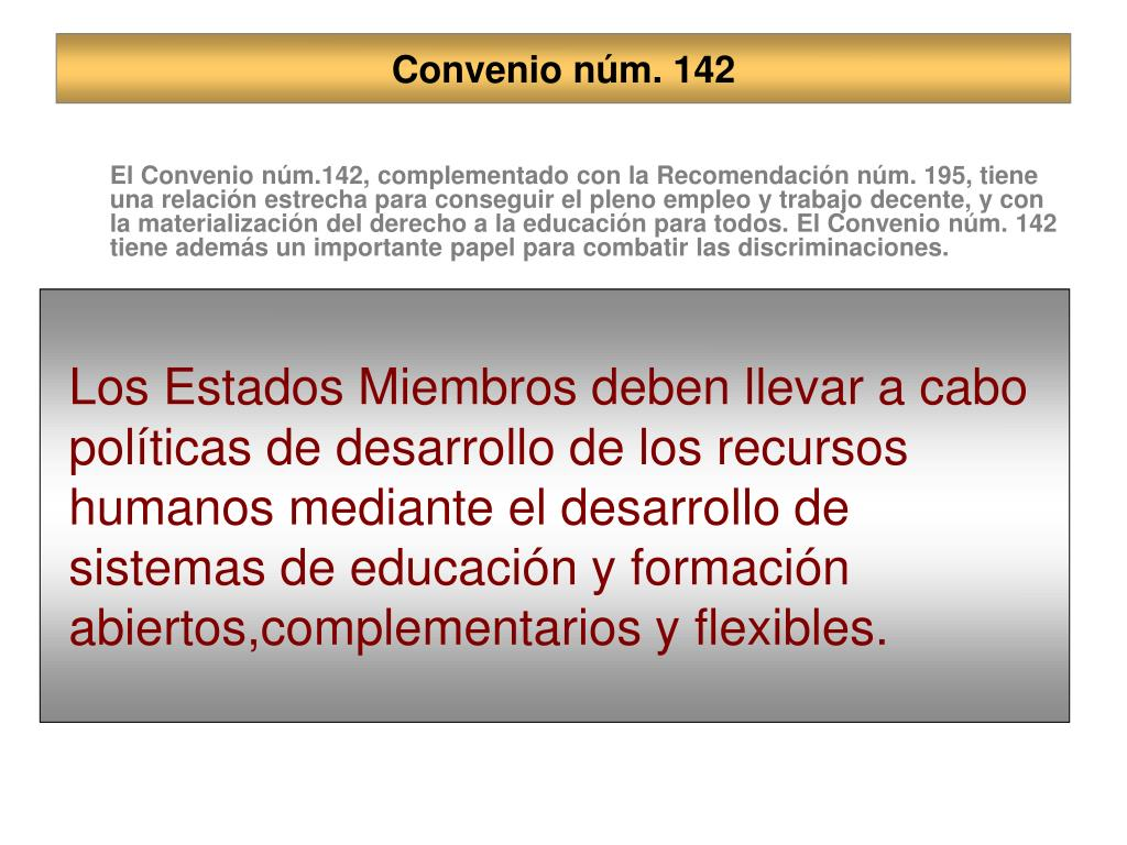Convenio núm. 142