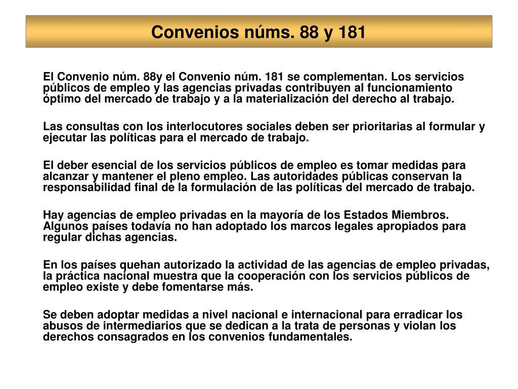 Convenios núms. 88 y 181