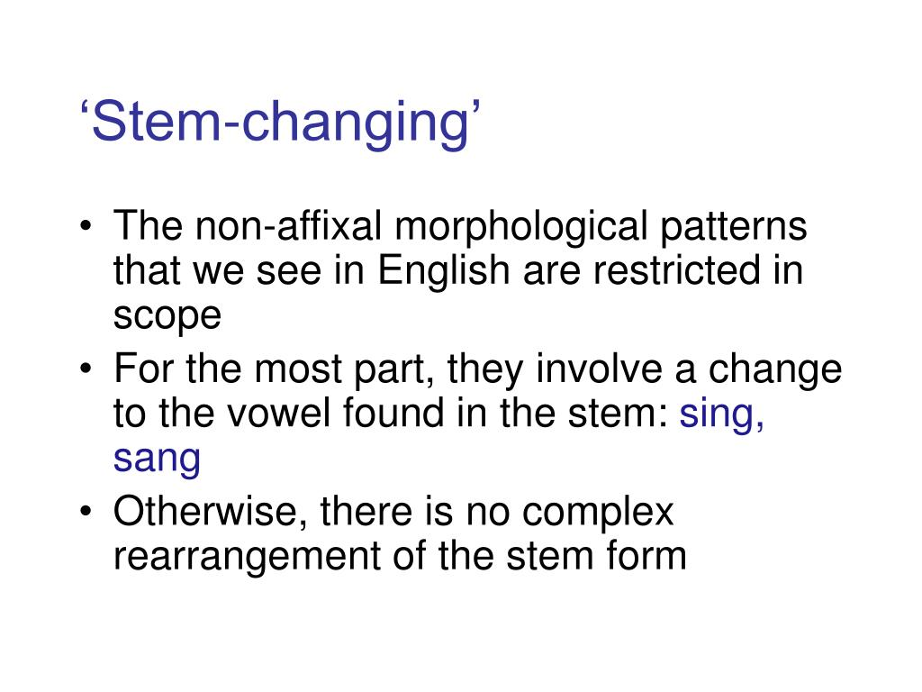 'Stem-changing'