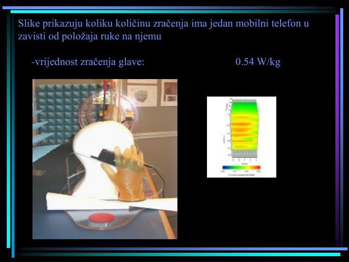 Slike prikazuju koliku količinu zračenja ima jedan mobilni telefon u zavisti od položaja ruke na njemu