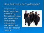 una definici n de profesional