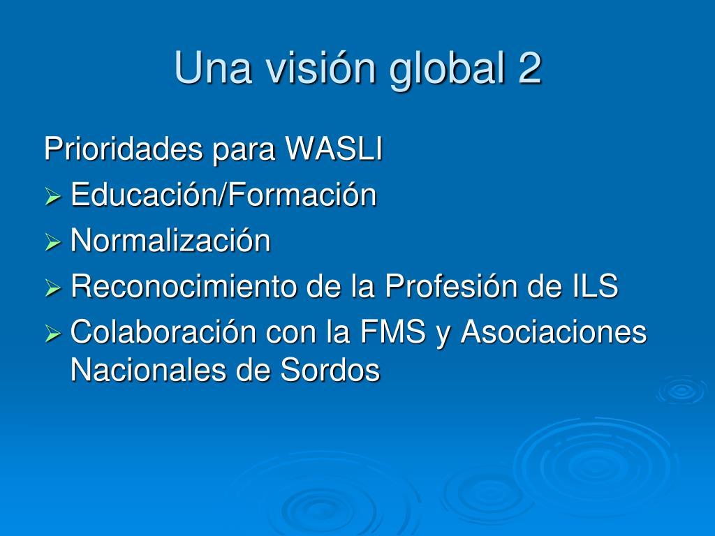 Una visión global 2