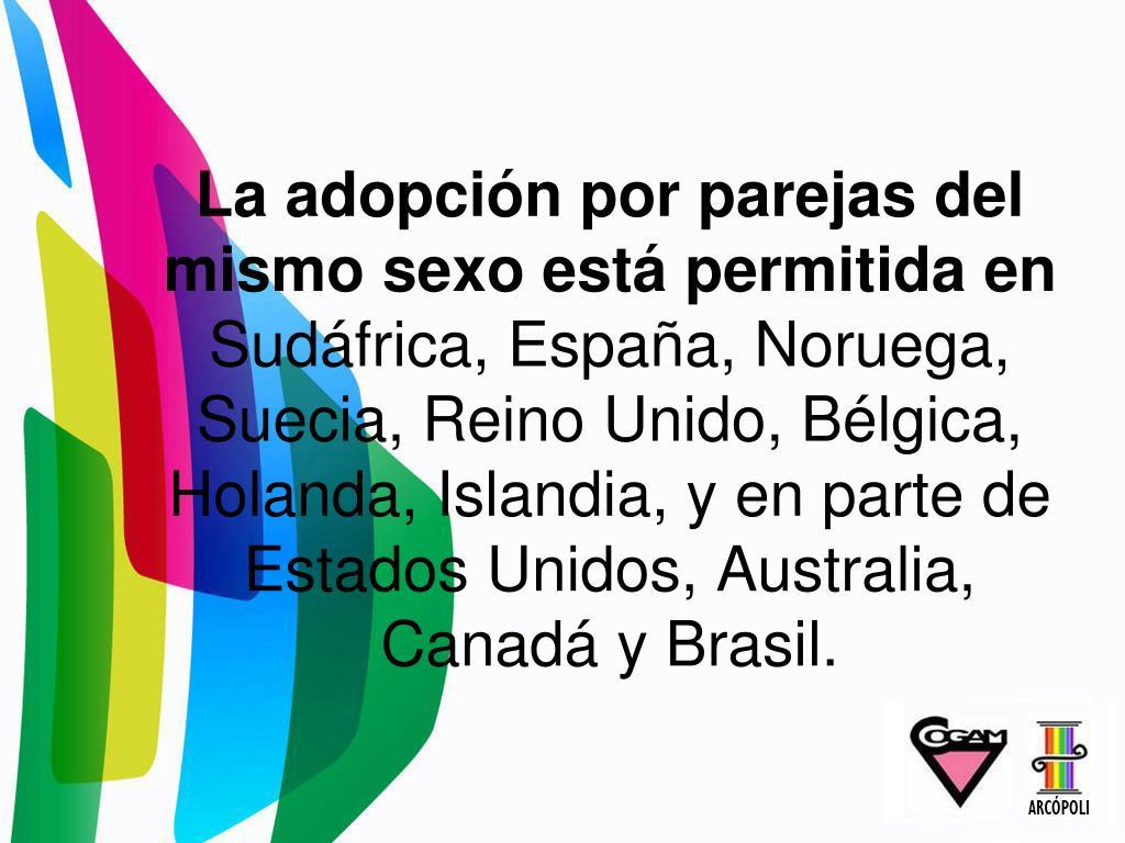 La adopción por parejas del mismo sexo está permitida en