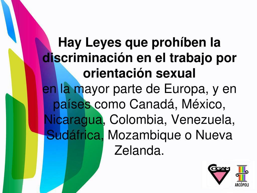 Hay Leyes que prohíben la discriminación en el trabajo por orientación sexual