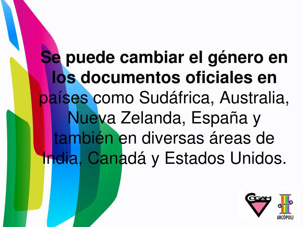 Se puede cambiar el género en los documentos oficiales en