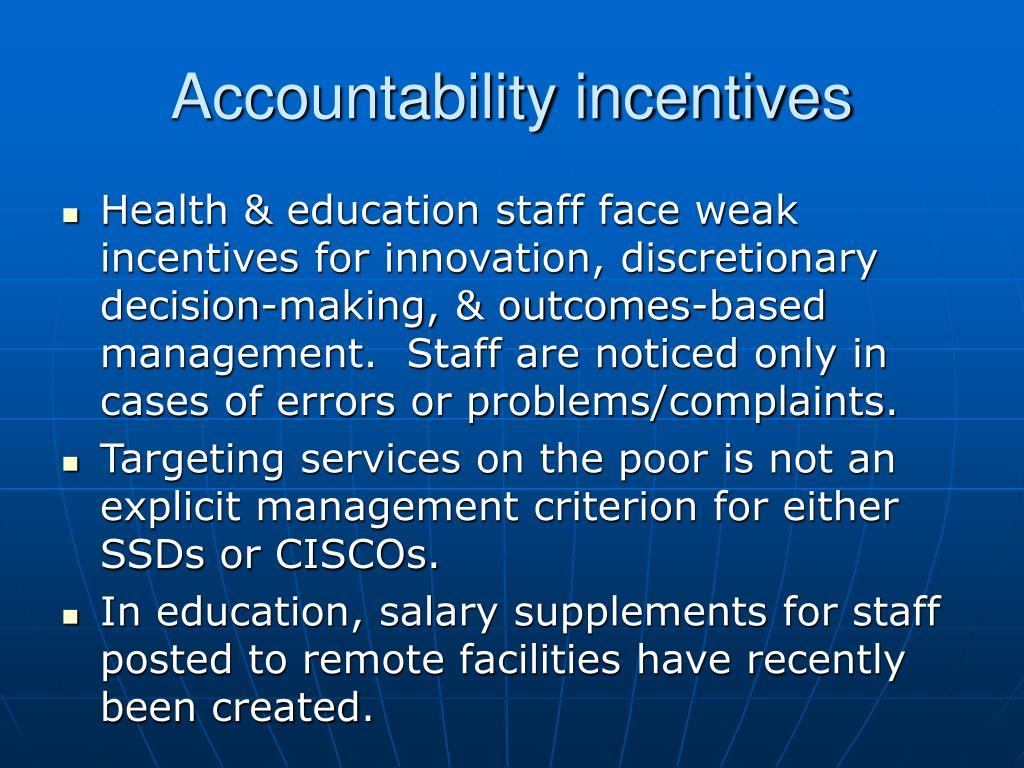 Accountability incentives