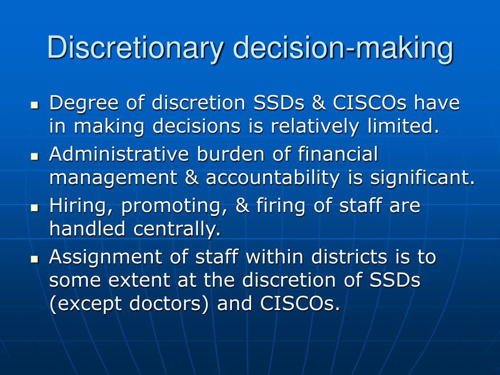 Discretionary decision-making