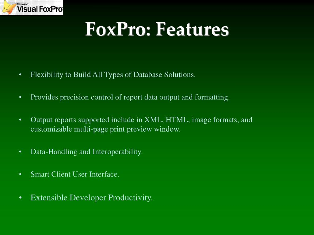 FoxPro: Features
