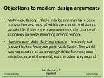 objections to modern design arguments