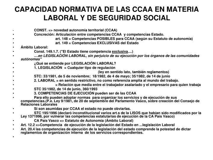 CAPACIDAD NORMATIVA DE LAS CCAA EN MATERIA LABORAL Y DE SEGURIDAD SOCIAL