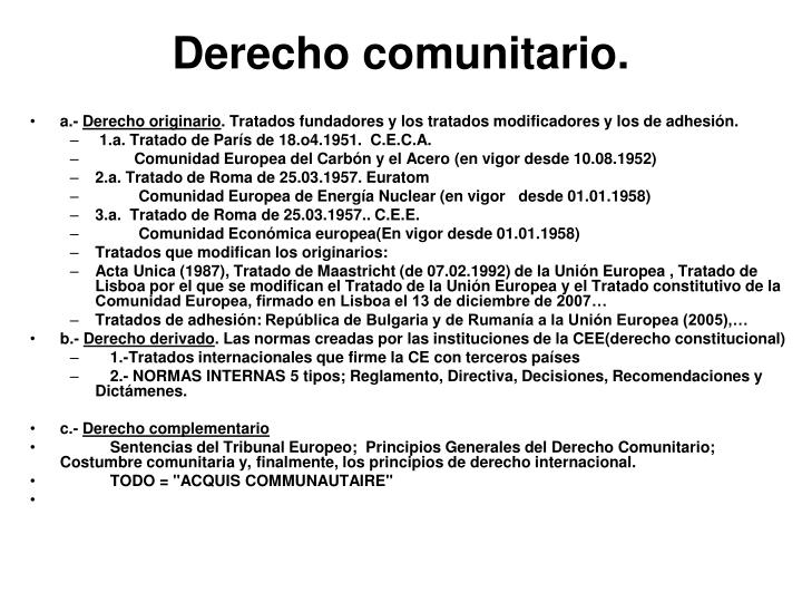 Derecho comunitario.